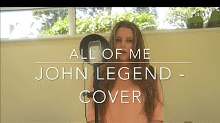 All of Me by John Legend - Hester Griffin cover