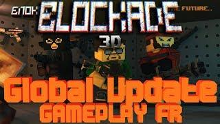 BLOCKADE 3D GLOBAL UPDATE : GAMEPLAY !! - Blockade 3D on NovaLink - [HD][FR][PC]