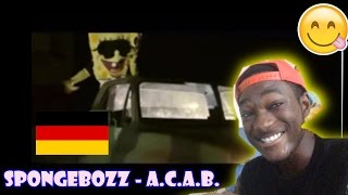 Baixar INSANE GERMAN rap :  SpongeBOZZ   A .C.A.B REACTION🔥🔥🔥🔥😍 Bitte teilen