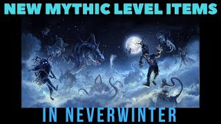New Mythic Level Items - Mounts - Gear & More In Neverwinter Is NEEDED