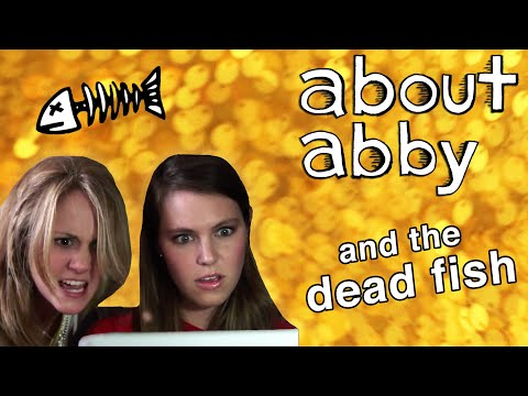 About Abby and the Dead Fish - Episode 4