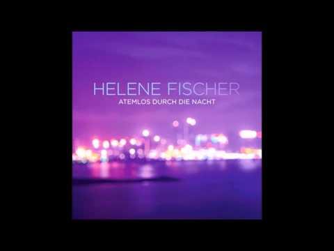 Helene Fischer - Atemlos durch die Nacht - [Klingelton ]