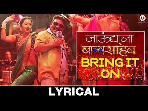 Bring It On Baby - Ajay Atul - Jaundyana Balasaheb - Marathi Movie Mp3 Video Songs Vip Download - www.VeerMarathi.Net