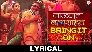 Download Hindi Video Songs - Bring It On - Lyrical Video | Jaundya Na Balasaheb | Ajay-Atul