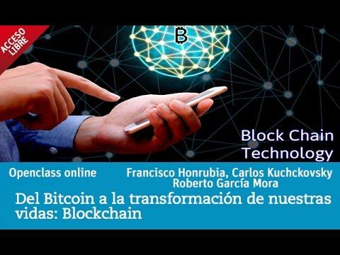Del Bitcoin a la transformación de nuestras vidas: Blockchain | UNIR OPENCLASS
