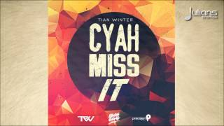 """Soca Music"" Tian Winter - Cyah Miss It ""2014 Antigua"" (Prod By Precison Productions & Bass Gang)"