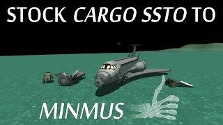 [Stock] Reusable Cargo SSTO To Minmus - KSP