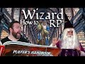 Wizards: How to RP in 5e Dungeons & Dragons - Web DM