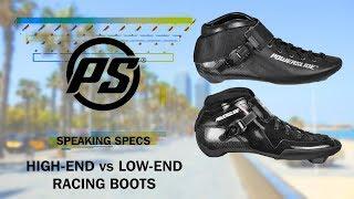 High end vs low end racing boots - Powerslide Speaking Specs