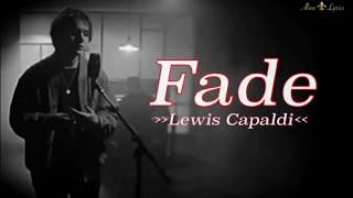 Lewis Capaldi - Fade [Lyric + Legenda PT-BR]