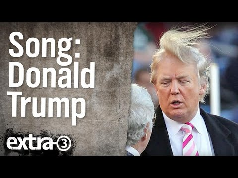 Donald-Trump-Song | extra 3 | NDR