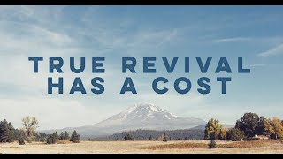 True Revival Has A Cost | Pastor Shane Idleman