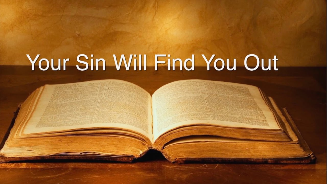 Your Sin Will Find You Out - YouTube