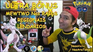ULTRA BONUS DESBLOQUEADO MEWTWO NAS RAIDS REGIONAIS E MUITO MAIS POKÉMON GO 0.117.2 FakeGPS JoyStick