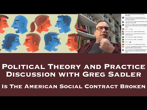 Political Theory and Practice Discussion - Is The American Social Contract Broken?