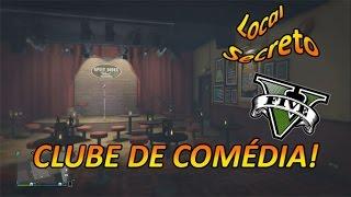 GTA V - CLUBE SECRETO DE COMEDIA ! LUGAR SECRETO EXCLUSIVO!! +Gameplayrj #mayconcod +saninplay +SouM