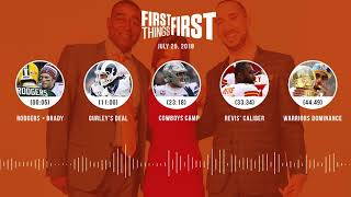 First Things First audio podcast(7.25.18) Cris Carter, Nick Wright, Jenna Wolfe | FIRST THINGS FIRST