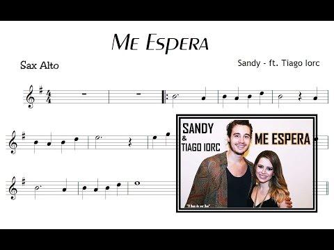 Me Espera - Sandy & Tiago Iorc (PARTITURA + PLAYBACK )
