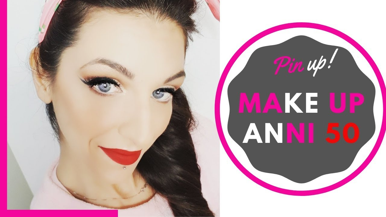 watch fa1d5 35d8c MAKE UP ANNI 50 || PIN UP
