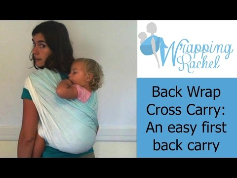 Back Wrap Cross Carry:  An Easy First Back Carry with a Woven Wrap