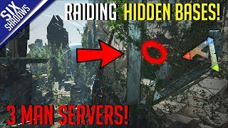RAIDING HIDDEN BASES! | MTS 3-Man PvP Servers! - Ark: Survival Evolved