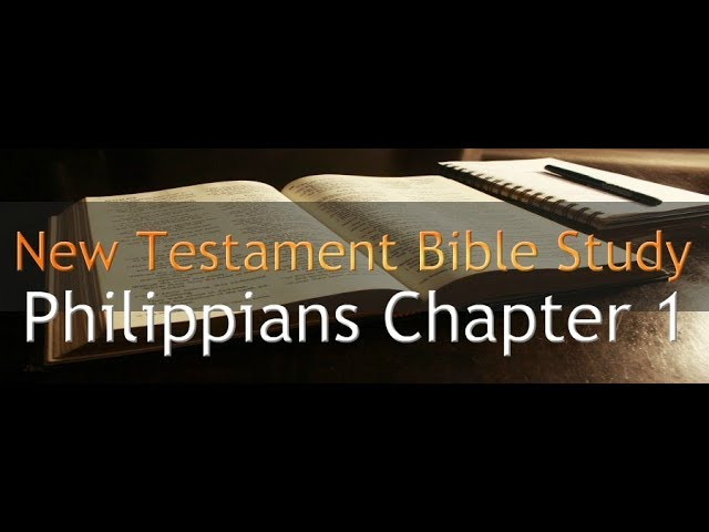 Philippians Chapter 1 - Reading Through The Holy Bible