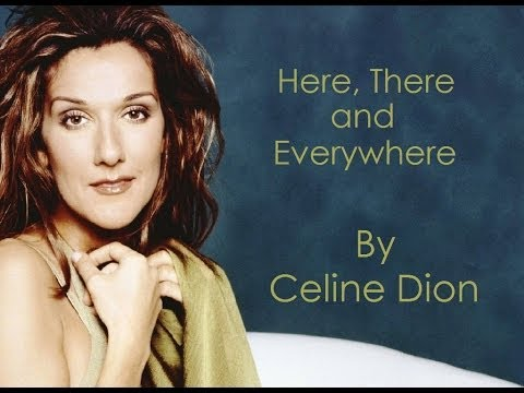 Celine Dion - Here, There and Everywhere (Audio with Lyrics) Mp3