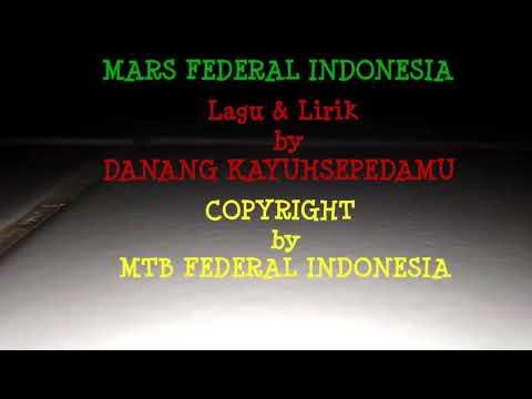 lagu & Lirik Mars federal Indonesia