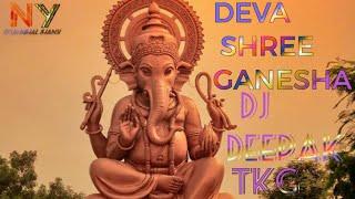 Deva Shree Ganesha 2019 Special--DJ Deepak Tikamgarh