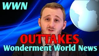 Wonderment World News - Out-takes (Part 2)