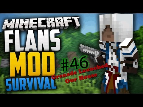 Flans Mod Minecraft Survival - Episode 46 - Grenaded Our House [Minecraft Guns, Planes, and Tanks]
