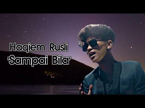 Haqiem Rusli - Sampai Bila (Lirik)