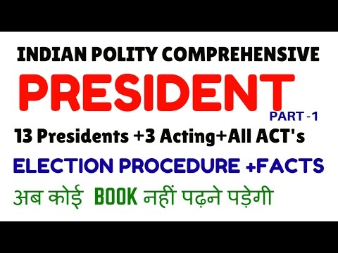INDIAN POLITY  | Ch. 1 | PRESIDENT OF INDIA - RASHTRAPATI - Part 1