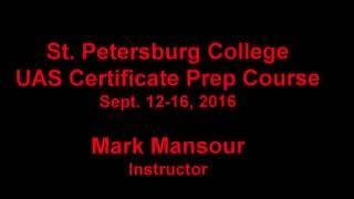 UAS Remote Pilot Certificate Prep Course - St. Petersburg College