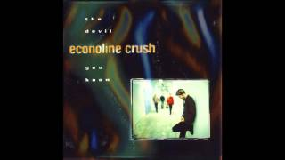 Watch Econoline Crush Havent Gone Away video
