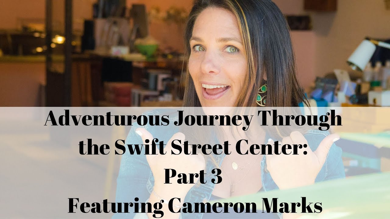 Adventurous Journey Through the Swift Street Center: Part 3 Ft Cameron Marks