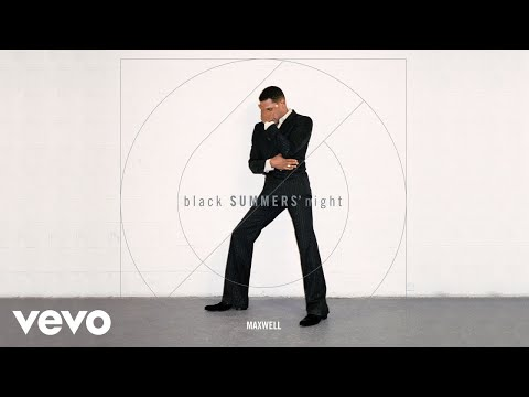Maxwell - All the Ways Love Can Feel (Audio)