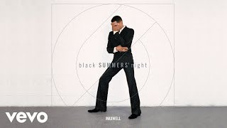 Maxwell All The Ways Love Can Feel Audio
