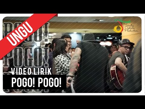 UNGU - Pogo! Pogo! | Video Lirik