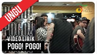 Video UNGU - Pogo! Pogo! | Video Lirik download MP3, 3GP, MP4, WEBM, AVI, FLV Desember 2017