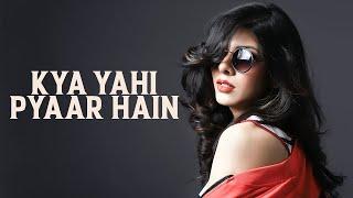Kya Yahi Pyaar Hain Bass Mashup DJ Syrah Mp3 Song Download