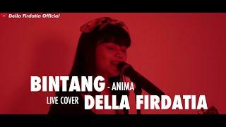 Download Lagu Anima - Bintang Live Cover Della Firdatia mp3
