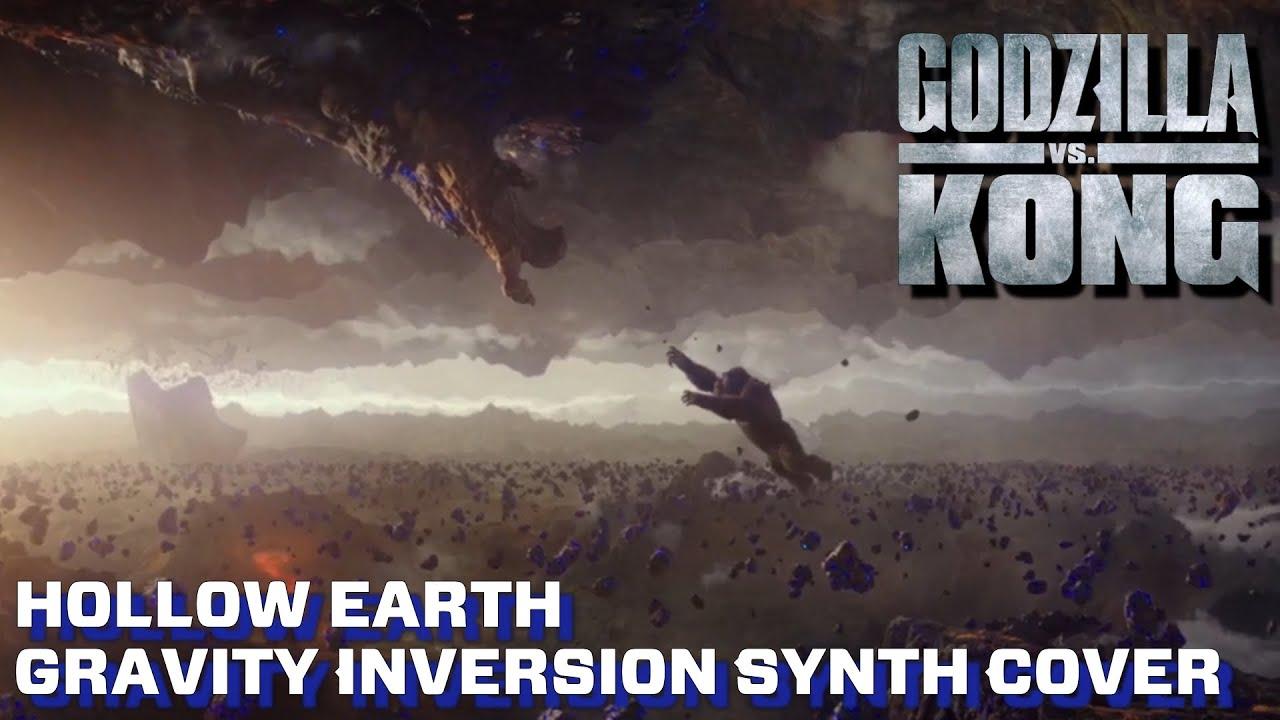Hollow Earth Gravity Inversion - Godzilla VS Kong [Synth Cover]