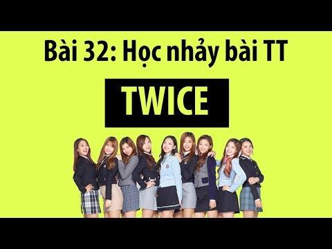 [Học nhảy hiện đại] Bài 32: Hướng dẫn học nhảy bài TT - Twice