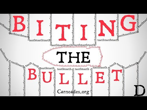 What is Biting The Bullet? (Philosophical Definition)