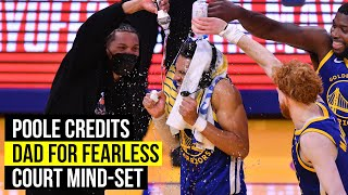 Jordan Poole says fearless shot-making comes from his dad