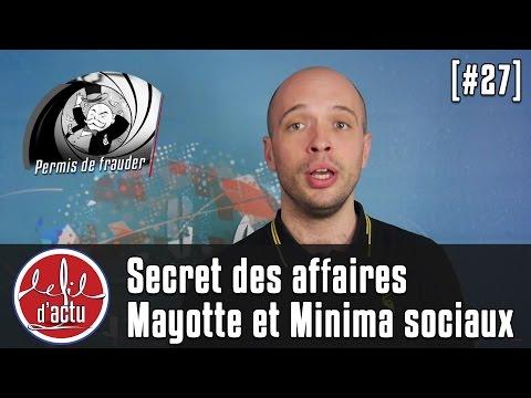 [Fil d'Actu #27] Secret des affaires, Mayotte et Minima sociaux