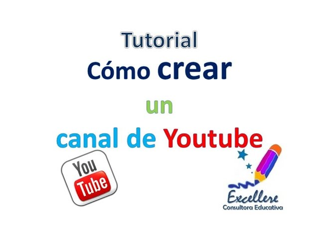Tutorial: Cómo crear un canal de  Youtube Videos De Viajes