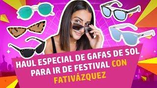 HAUL especial GAFAS de SOL para ir de FESTIVAL con FatiVázquez | AliExpress en español