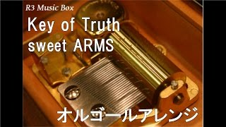 Key of Truth/sweet ARMS(野水伊織、富樫美鈴、佐土原かおり、味里)【オルゴール】 (アニメ「劇場版デート・ア・ライブ 万由里ジャッジメント」主題歌) 富樫美鈴 検索動画 26